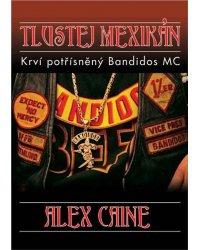 "Kniha ""Tlustej Mexikán"""